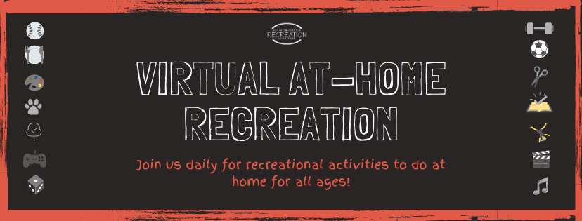 Virtual at Home Recreation