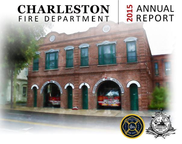 Charleston Fire Department 2015 Annual Report Cover Opens in new window